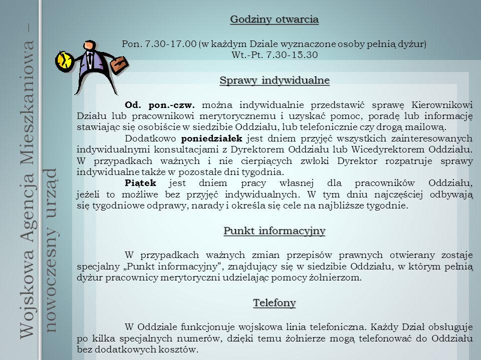 Godziny otwarcia Pon. 7.30-17.00 (w każdym Dziale wyznaczone osoby pełnią dyżur) Wt.-Pt.