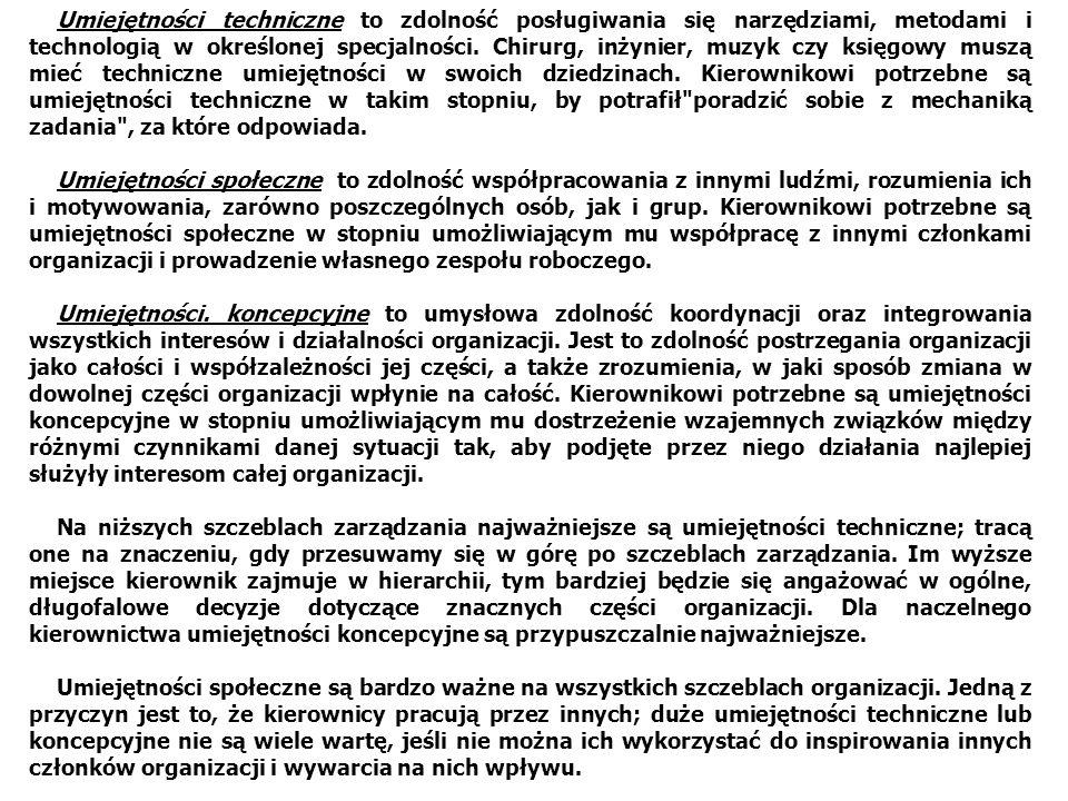 Umiejętności techniczne to zdolność posługiwania się narzędziami, metodami i technologią w określonej specjalności. Chirurg, inżynier, muzyk czy księ
