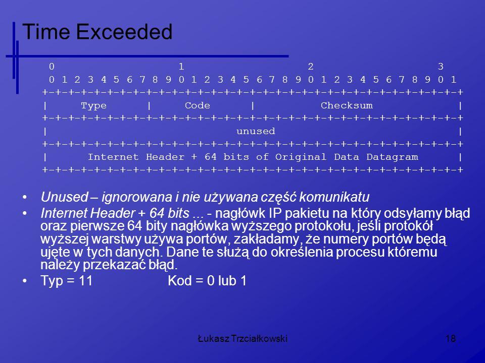 Łukasz Trzciałkowski18 Time Exceeded 0 1 2 3 0 1 2 3 4 5 6 7 8 9 0 1 2 3 4 5 6 7 8 9 0 1 2 3 4 5 6 7 8 9 0 1 +-+-+-+-+-+-+-+-+-+-+-+-+-+-+-+-+-+-+-+-+