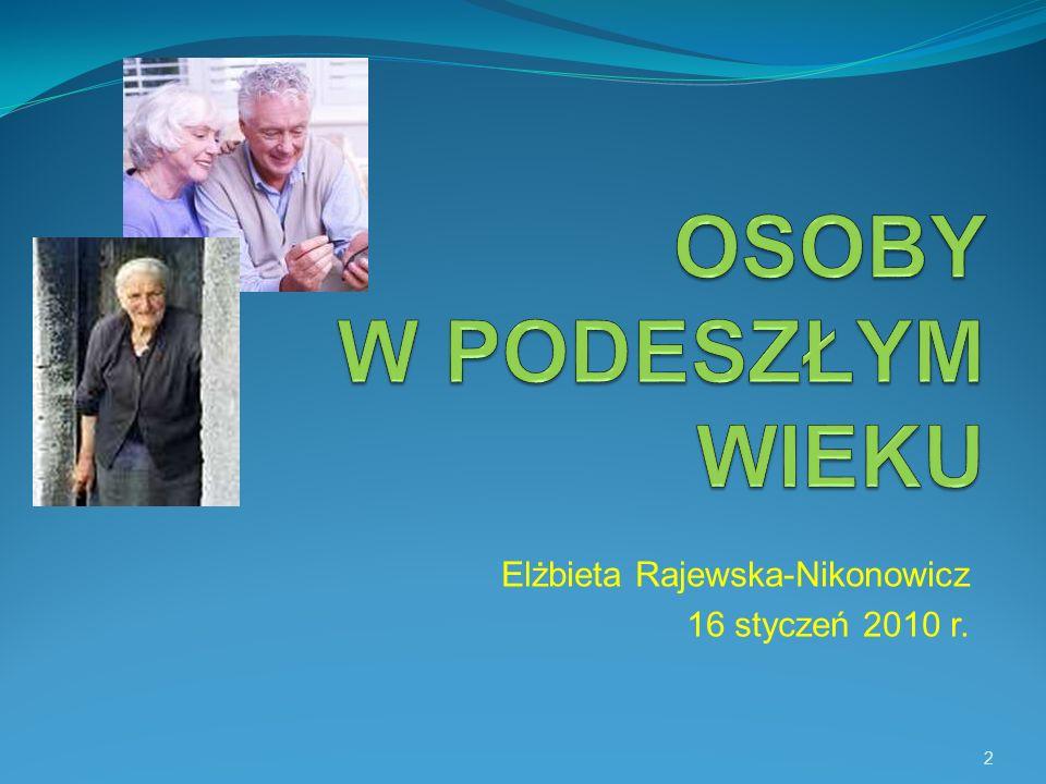 Na tej podstawie można ocenić, iż cała Europa Zachodnia jest bardzo zaawansowana wiekowo, w gronie tym znajduje się także Polska.
