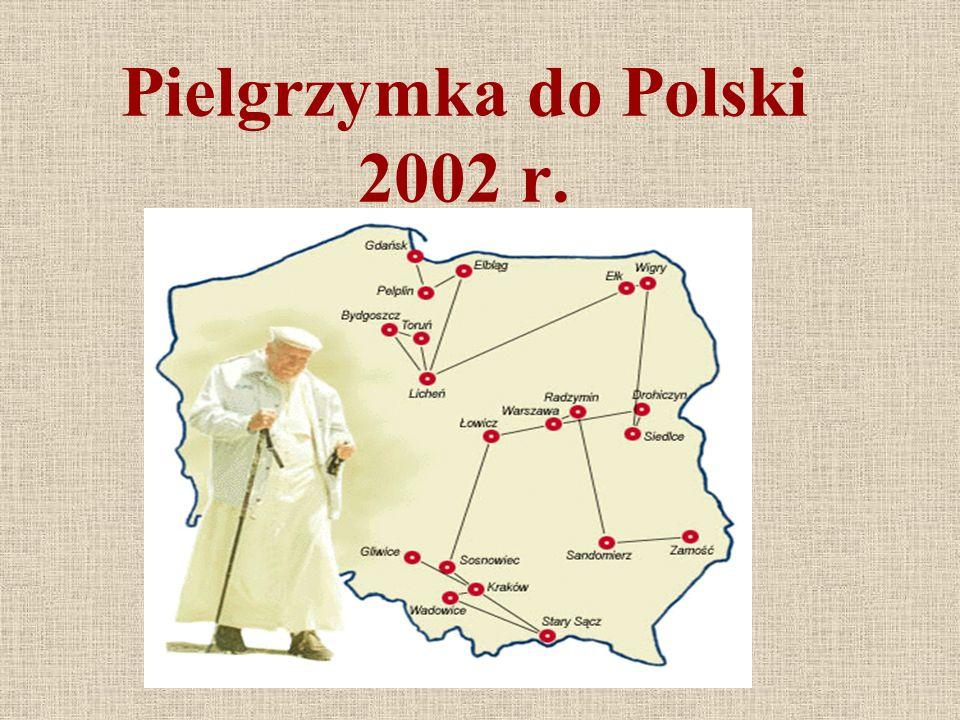 Pielgrzymka do Polski 2002 r.