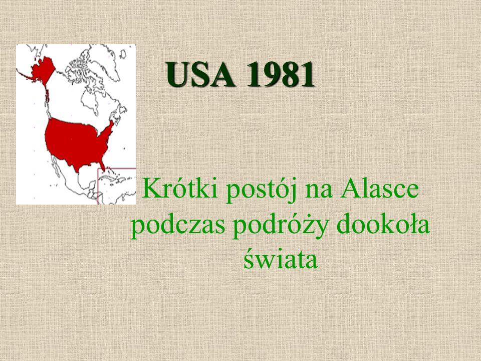 USA 1981 Krótki postój na Alasce podczas podróży dookoła świata