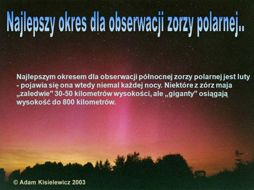 Zapowiedzią tego wspaniałego optycznego spektaklu bywa pojawienie się na północnym niebie, po zachodzie Słońca, zielonego łuku.