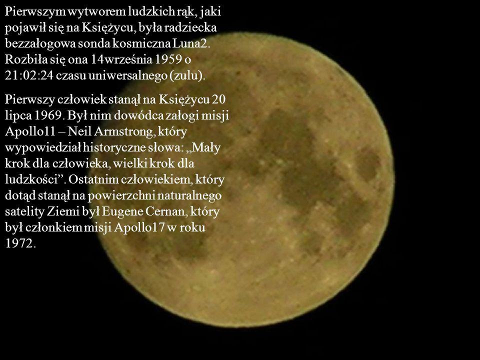 Pierwszym wytworem ludzkich rąk, jaki pojawił się na Księżycu, była radziecka bezzałogowa sonda kosmiczna Luna2. Rozbiła się ona 14września 1959 o 21:
