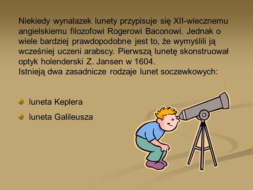 Niekiedy wynalazek lunety przypisuje się XII-wiecznemu angielskiemu filozofowi Rogerowi Baconowi. Jednak o wiele bardziej prawdopodobne jest to, że wy
