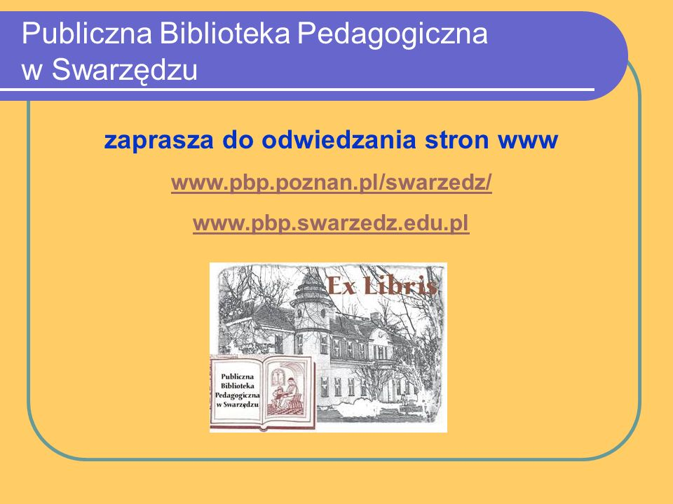 Dostęp w bibliotece: Pracownia multimedialna, dofinansowana z