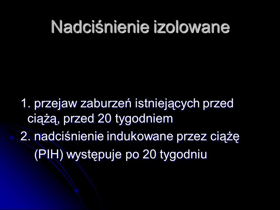 Patogeneza Nieprawidłowa, matczyna odpowiedź immunologiczna (komórkowa i humoralna) organizmu na prezentowane przez płód ojcowskie antygeny !!.