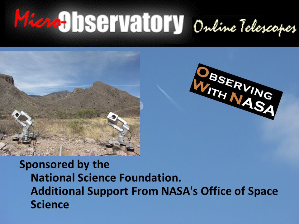 Sponsored by the National Science Foundation. Additional Support From NASA's Office of Space Science