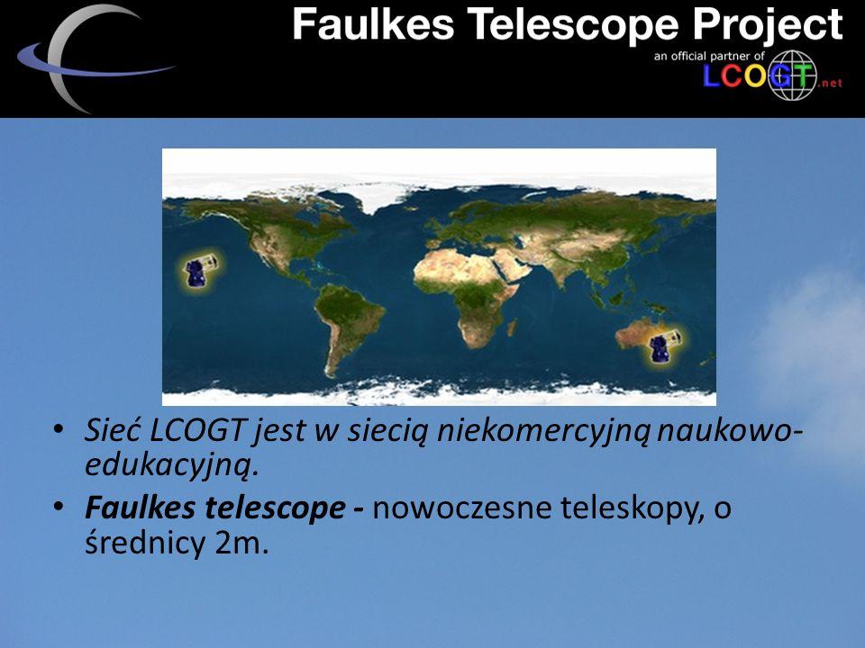 Sieć LCOGT jest w siecią niekomercyjną naukowo- edukacyjną.