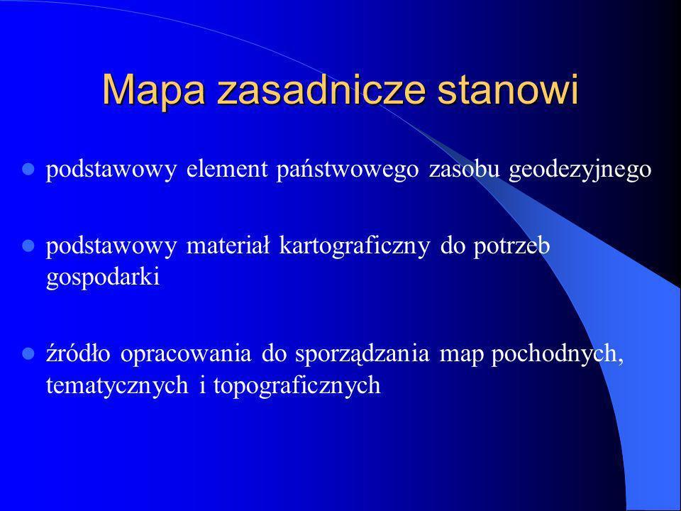 Mapa zasadnicze stanowi podstawowy element państwowego zasobu geodezyjnego podstawowy materiał kartograficzny do potrzeb gospodarki źródło opracowania