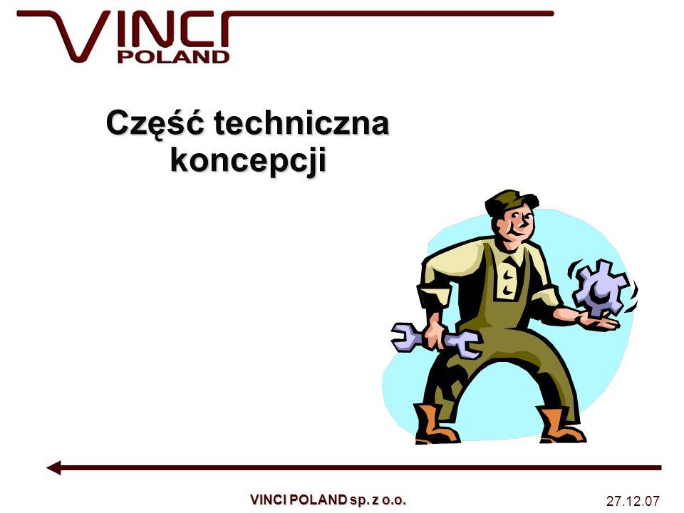 27.12.07 VINCI POLAND sp. z o.o. Część techniczna koncepcji