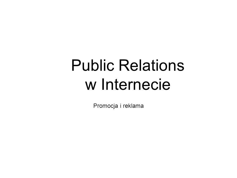 Public Relations w Internecie Promocja i reklama
