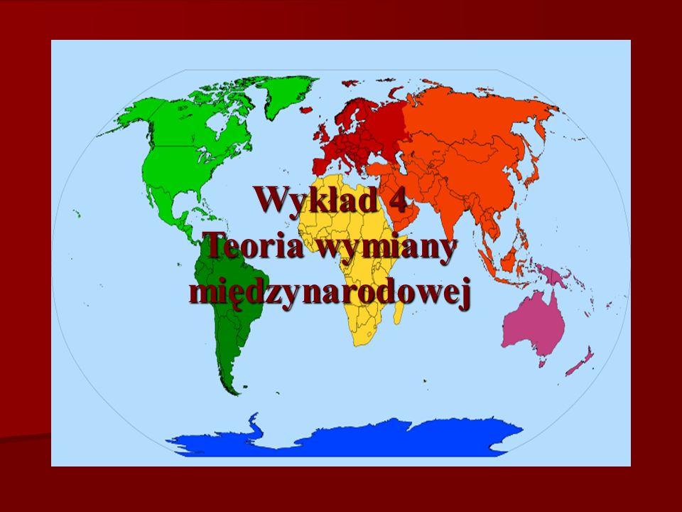 Wykład 4 Teoria wymiany międzynarodowej