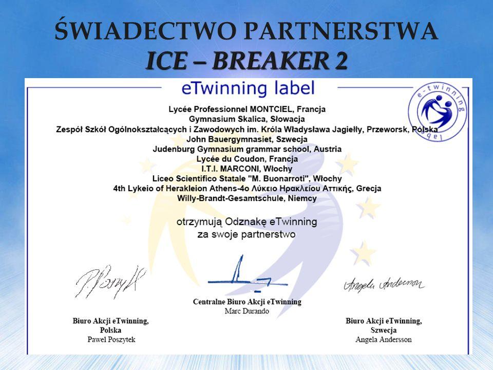 ICE – BREAKER 2 ŚWIADECTWO PARTNERSTWA ICE – BREAKER 2