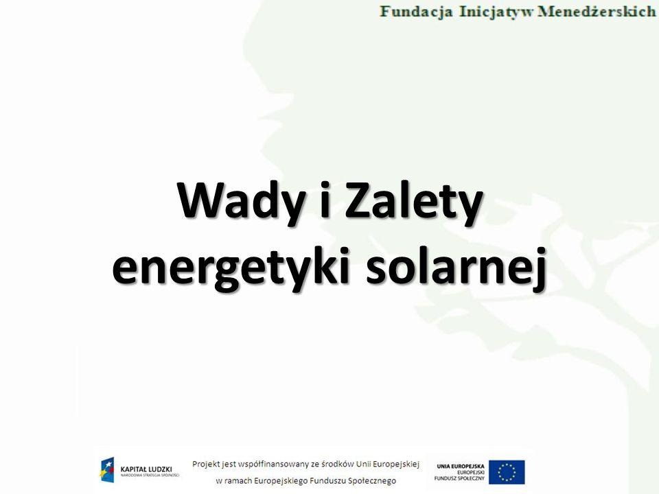 Wady i Zalety energetyki solarnej