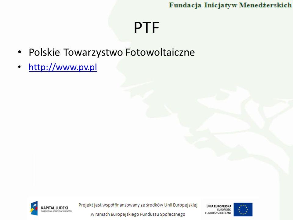 PTF Polskie Towarzystwo Fotowoltaiczne http://www.pv.pl