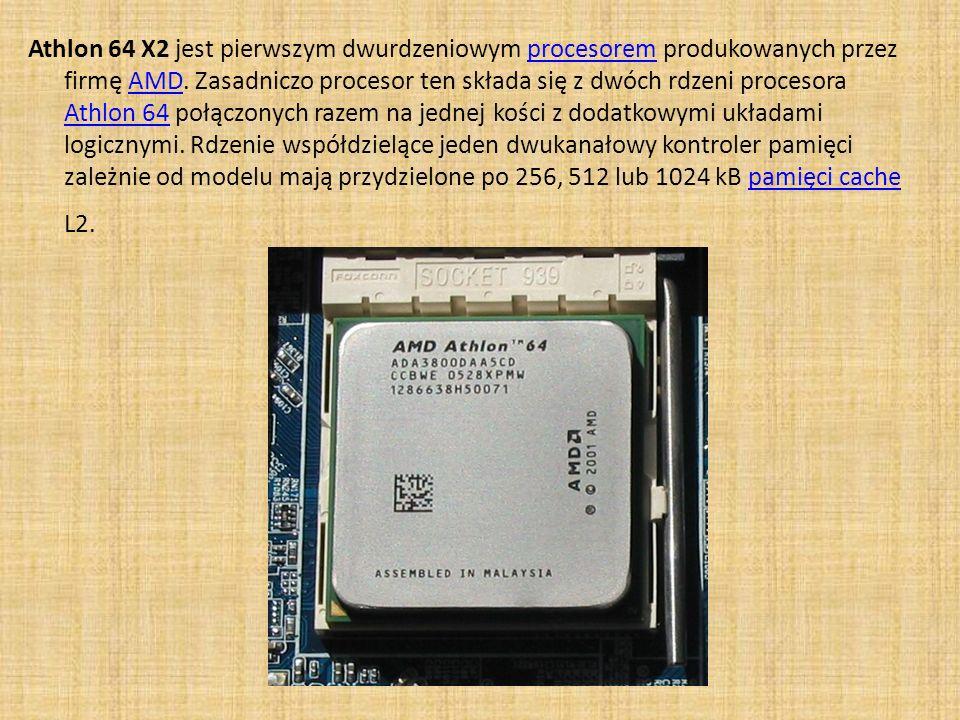 Athlon 64 X2 jest pierwszym dwurdzeniowym procesorem produkowanych przez firmę AMD. Zasadniczo procesor ten składa się z dwóch rdzeni procesora Athlon