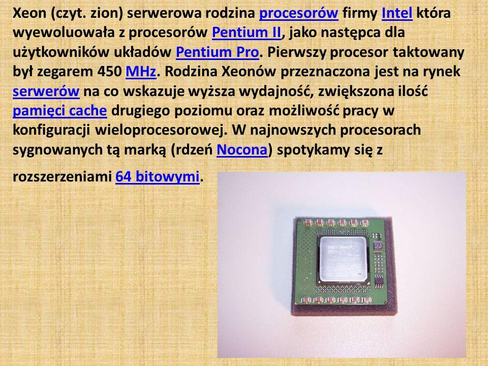 Xeon (czyt. zion) serwerowa rodzina procesorów firmy Intel która wyewoluowała z procesorów Pentium II, jako następca dla użytkowników układów Pentium
