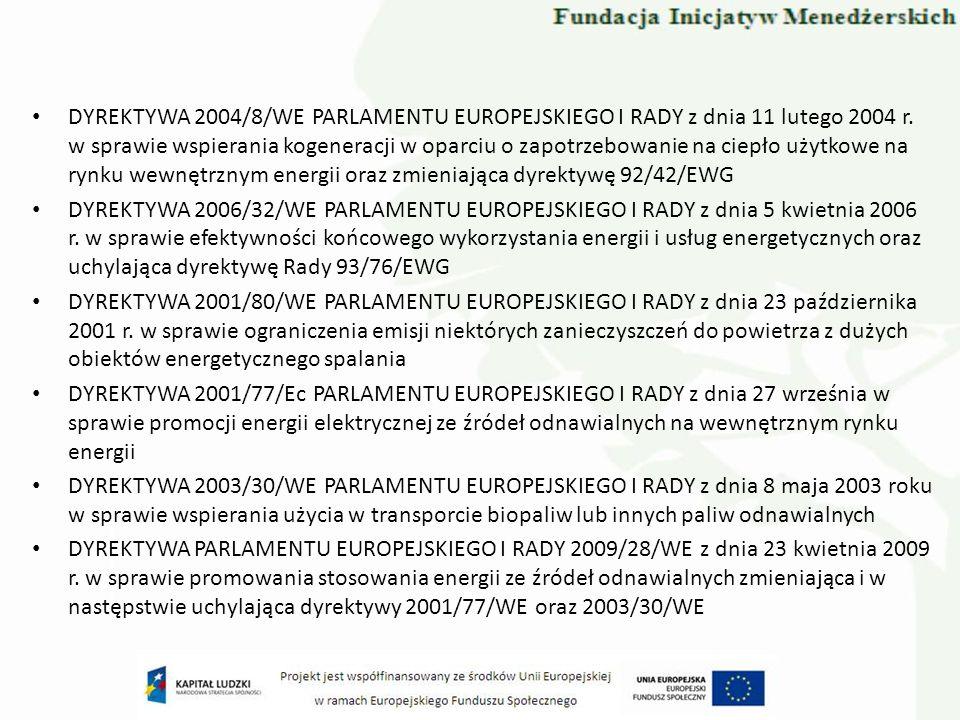 DYREKTYWA 2004/8/WE PARLAMENTU EUROPEJSKIEGO I RADY z dnia 11 lutego 2004 r. w sprawie wspierania kogeneracji w oparciu o zapotrzebowanie na ciepło uż