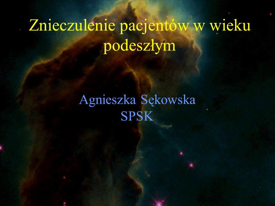 Agnieszka Sękowska SPSK Znieczulenie pacjentów w wieku podeszłym