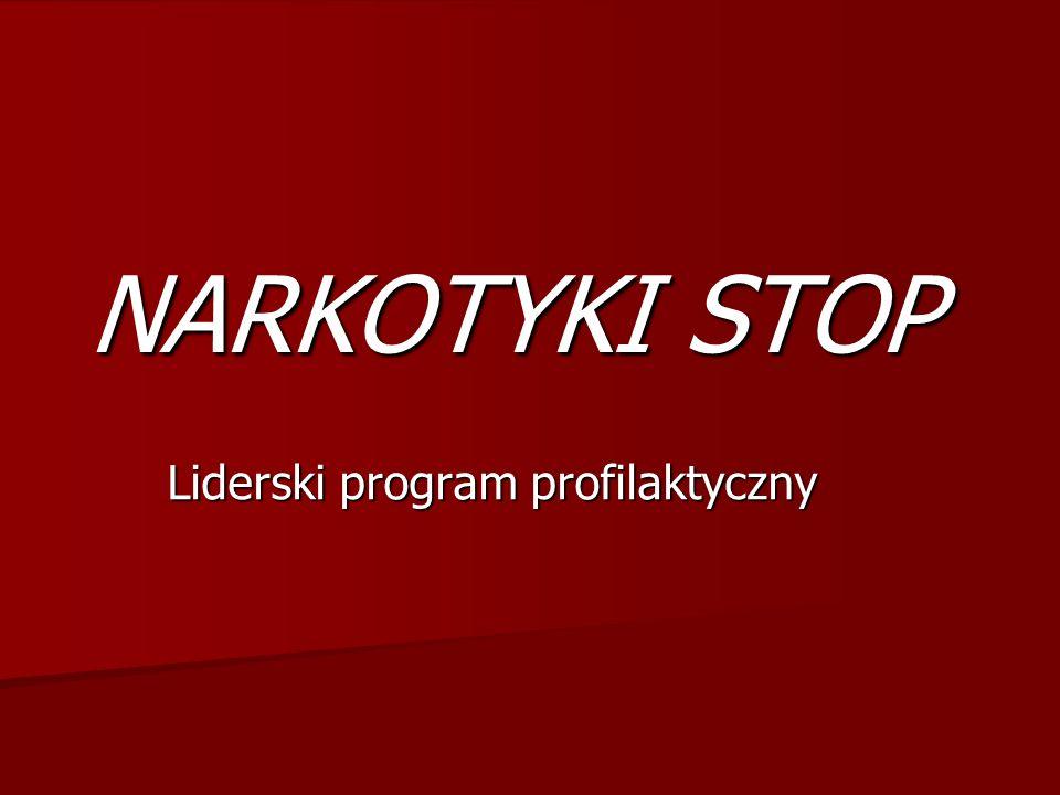 NARKOTYKI STOP Liderski program profilaktyczny