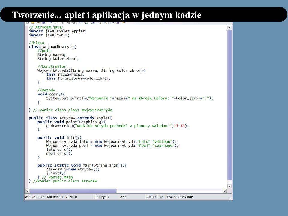 Tworzenie... aplet i aplikacja w jednym kodzie