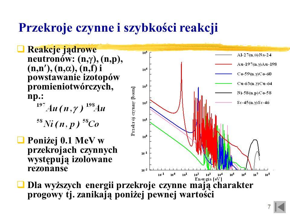 8 Efekty samoprzesłaniania neutronów Pochłanianie neutronów w detektorze powoduje zaburzenie strumienia W przybliżeniu współczynnik samoprzesłaniania dla pojedynczej folii o makroskopowym przekroju czynnym na pochłanianie : Dla folii Au o grubości 1 mm i reakcji (n,n ) z neutronami 2.45 MeV współczynnik W przypadku zestawu wielu folii przeprowadza się obliczenia efektu samoprzesłaniania za pomocą kodu MCNP
