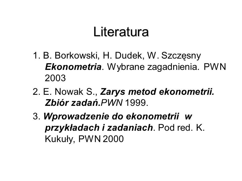Tematyka wykładów 1. Etapy budowy modelu ekonometrycznego. Dobór zmiennych objaśniających do modelu. 2. Szacowanie parametrów modeli liniowych MNK. We