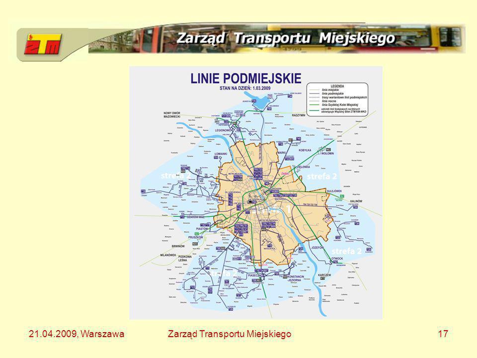21.04.2009, WarszawaZarząd Transportu Miejskiego17