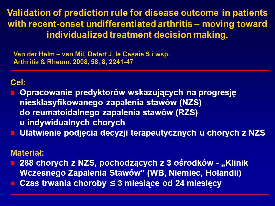 Validation of prediction rule for disease outcome in patients with recent-onset undifferentiated arthritis – moving toward individualized treatment de