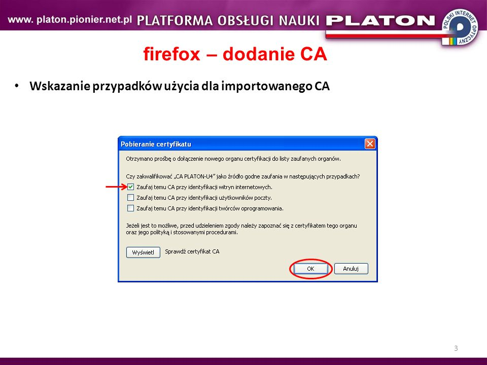 3 firefox – dodanie CA Wskazanie przypadków użycia dla importowanego CA