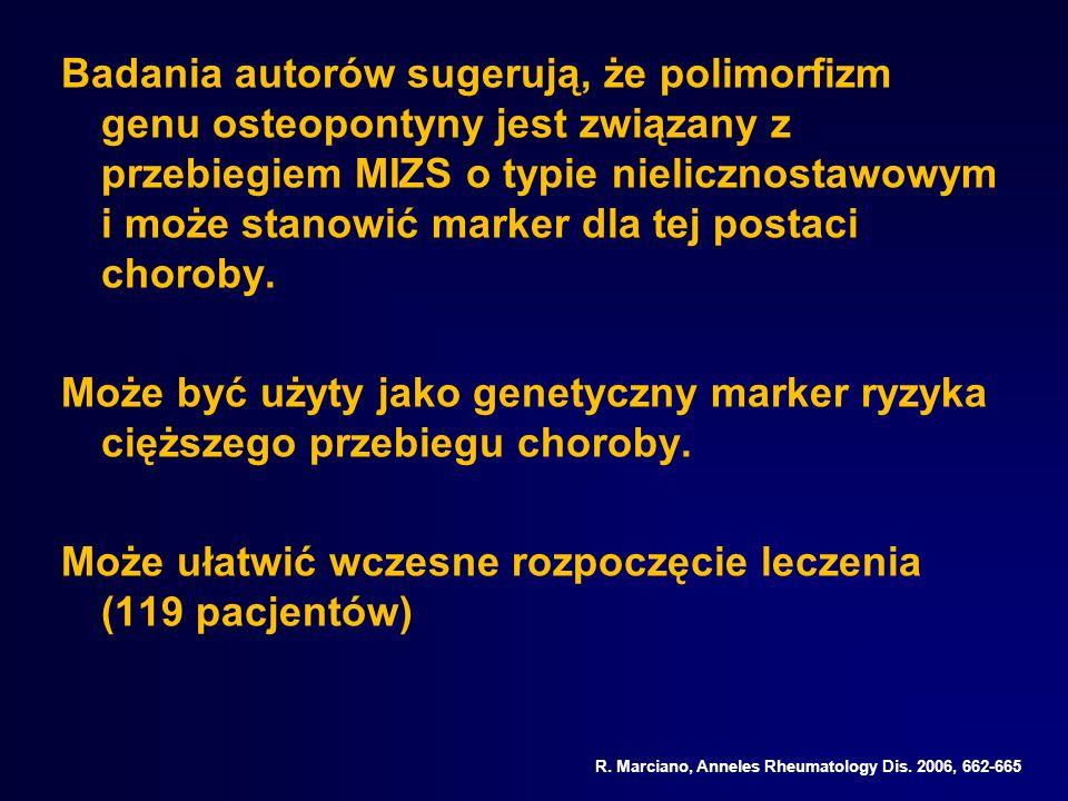 Badania autorów sugerują, że polimorfizm genu osteopontyny jest związany z przebiegiem MIZS o typie nielicznostawowym i może stanowić marker dla tej p