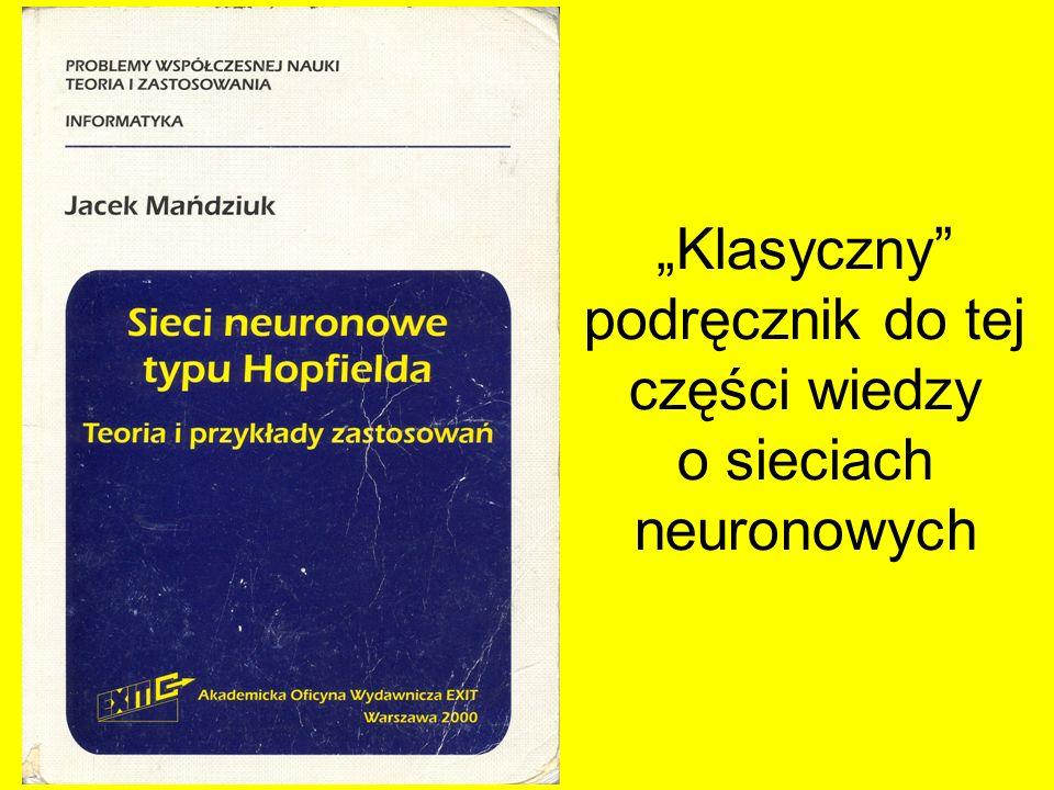 Klasyczny podręcznik do tej części wiedzy o sieciach neuronowych