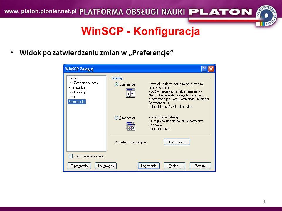 4 WinSCP - Konfiguracja Widok po zatwierdzeniu zmian w Preferencje