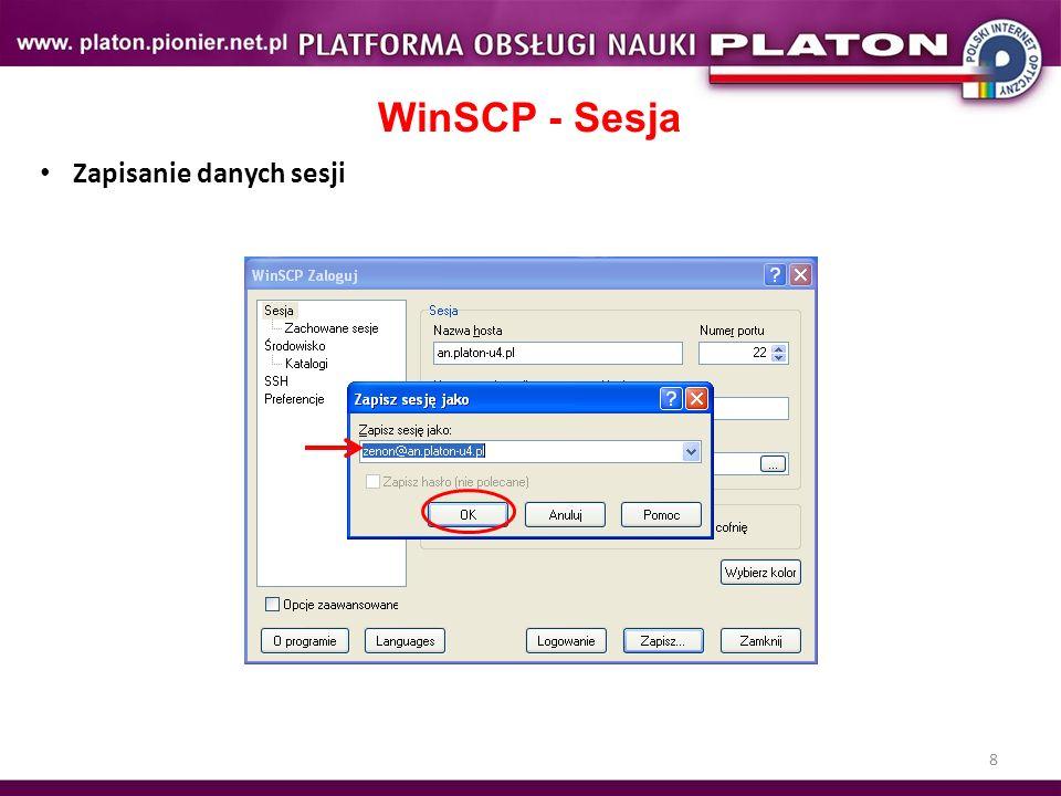 8 WinSCP - Sesja Zapisanie danych sesji