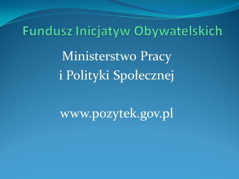 Ministerstwo Pracy i Polityki Społecznej www.pozytek.gov.pl
