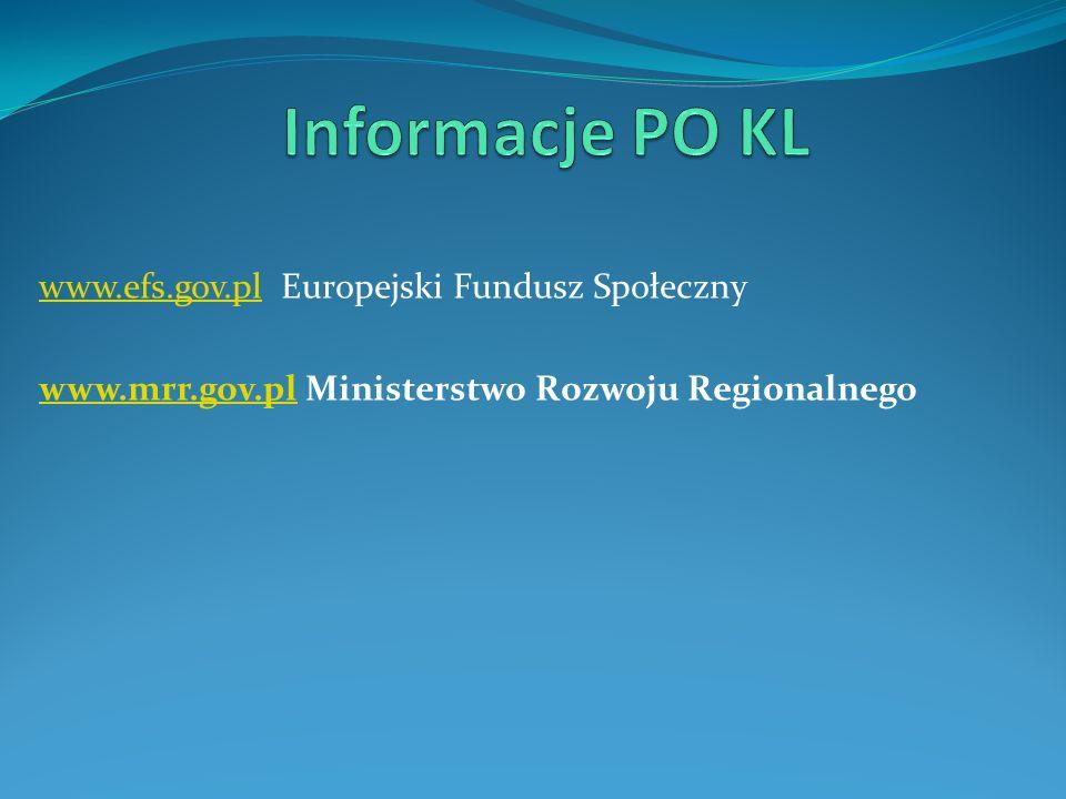 www.efs.gov.plwww.efs.gov.pl Europejski Fundusz Społeczny www.mrr.gov.plwww.mrr.gov.pl Ministerstwo Rozwoju Regionalnego
