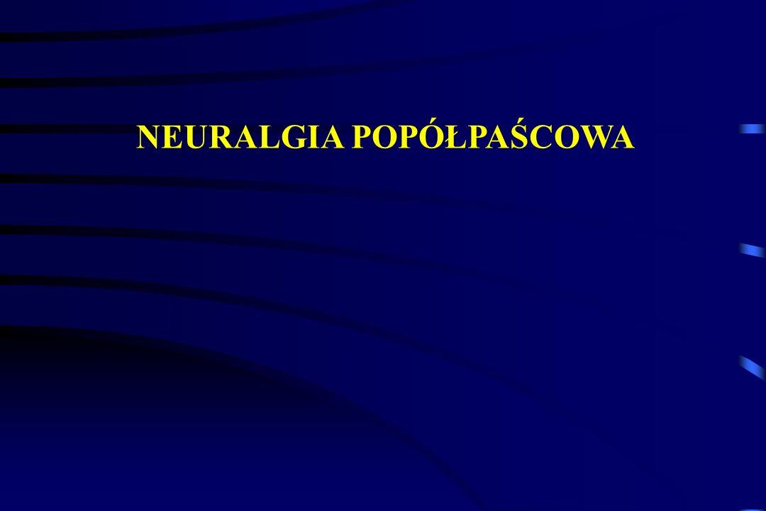 NEURALGIA POPÓŁPAŚCOWA