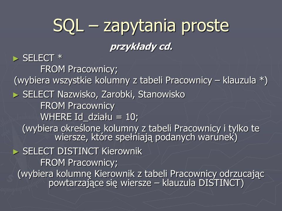 SQL – zapytania proste przykłady cd.