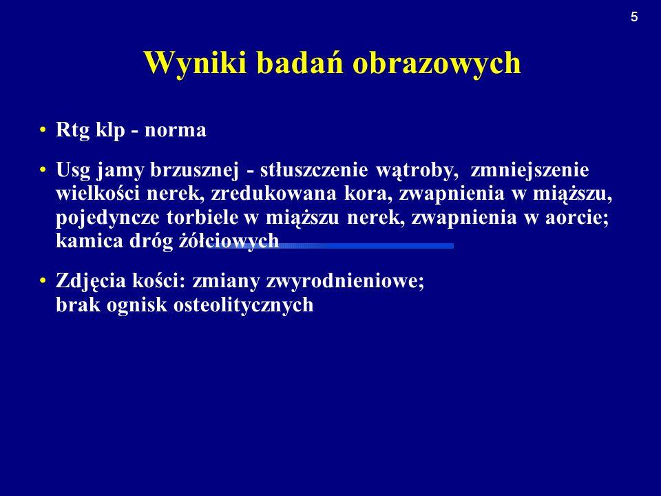 6 Rozpoznanie: polimialgia reumatyczna; przewlekła choroba nerek stadium 3 z hiperurikemią; dna moczanowa wtórna; nadciśnienie tętnicze; kamica dróg żółciowych choroba zwyrodnieniowa stawów Leczenie Odstawiono NLPZ, włączono Encorton początkowo 15 mg/ dobę, w leczeniu hipotensyjnym zmieniono tiazyd na diuretyk pętlowy; przeciwbólowo Zaldiar