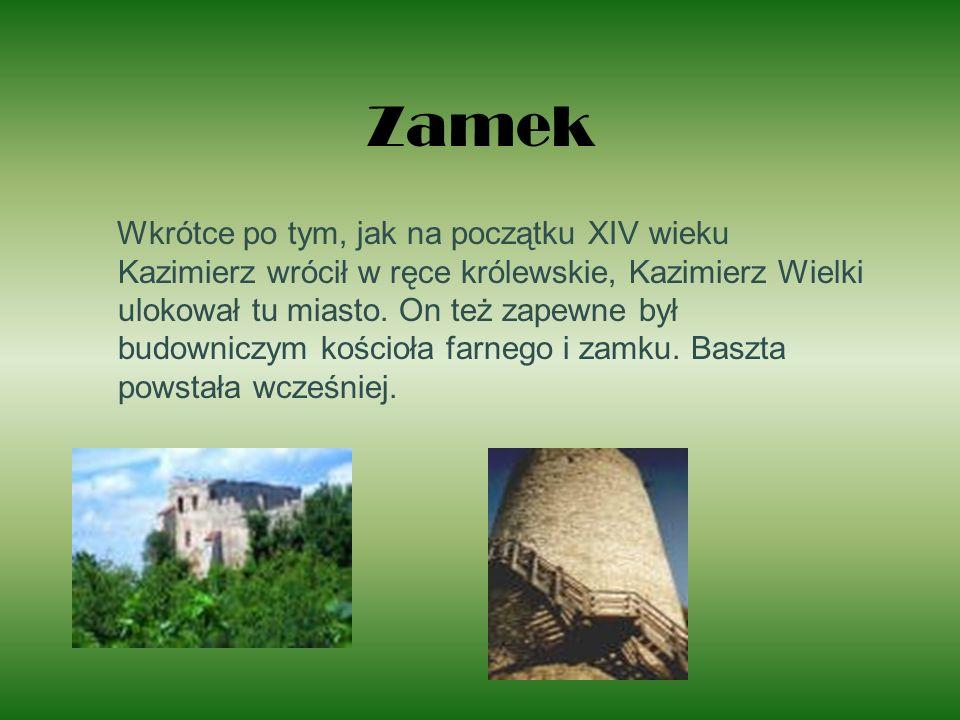 Zamek Wkrótce po tym, jak na początku XIV wieku Kazimierz wrócił w ręce królewskie, Kazimierz Wielki ulokował tu miasto. On też zapewne był budowniczy