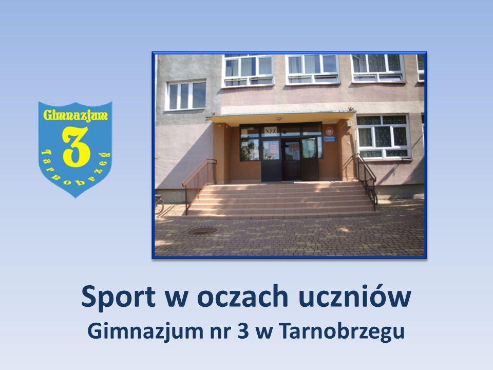 Sport w oczach uczniów Gimnazjum nr 3 w Tarnobrzegu