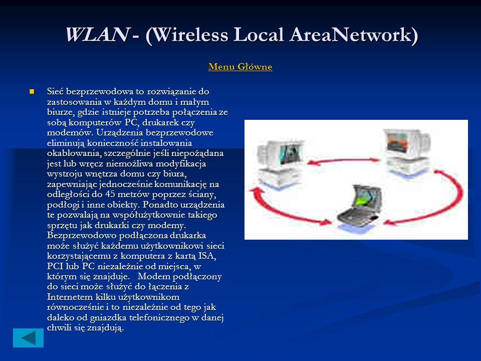 MAN -(Metropolitan Area Network) Menu Główne Menu Główne Menu Główne Sieci tego rodzaju budowane są w dużych miastach;charakteryzują się wysoką przepu