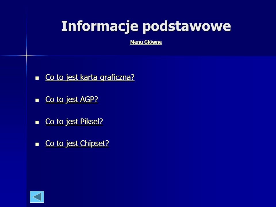 Menu Główne Informacje podstawowe Informacje podstawowe Informacje podstawowe Informacje podstawowe Rodzaje kart graficznych Rodzaje kart graficznych
