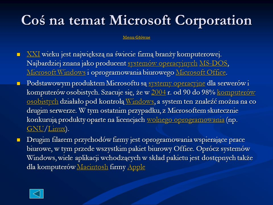 Coś na temat Microsoft Corporation MMMM eeee nnnn uuuu G G G G łłłł óóóó wwww nnnn eeee X X XXXX IIII wieku jest największą na świecie firmą branży komputerowej.