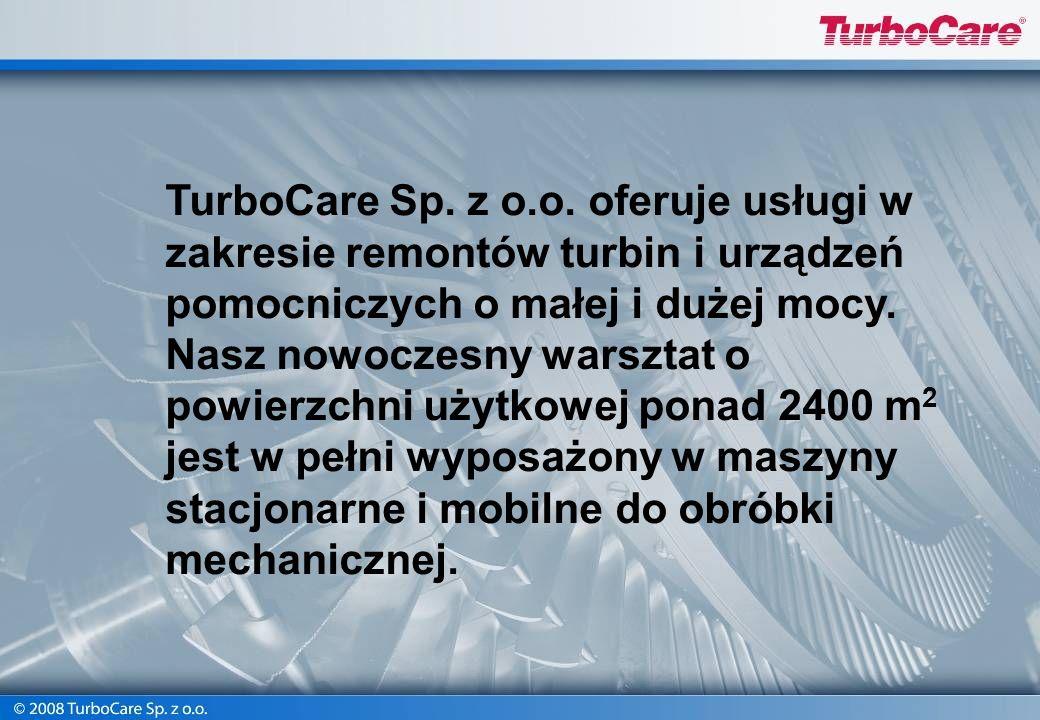 TurboCare Sp. z o.o. Technologie remontowe na warsztacie i u klienta
