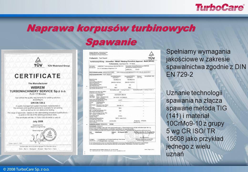 Naprawa i rewitalizacja korpusów turbinowych Czyszczenie, badania NDT, usuwanie pęknięć Naprawy spawalnicze Obróbki cieplne Kontrola wymiarów Obróbka