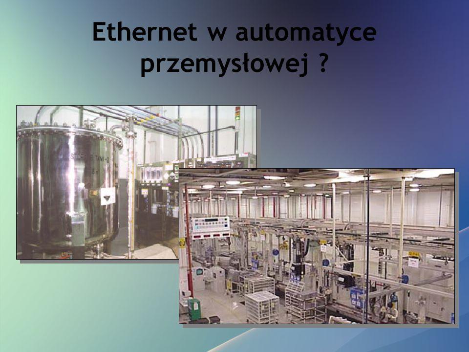 Ethernet w automatyce przemysłowej ?