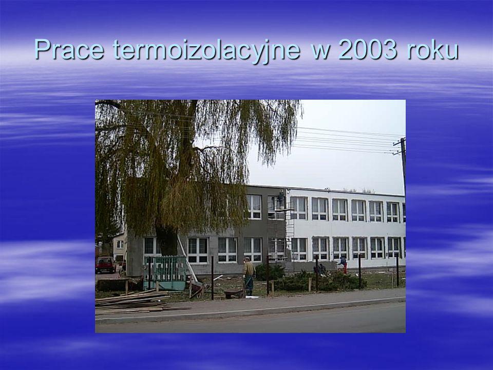 Prace termoizolacyjne w 2003 roku.