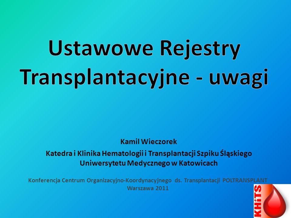 Propozycje wybranych zmian w URT uwzględniających swoistość transplantacji komórek krwiotwórczych: przejrzysta, oparta na aktualnych wytycznych klasyfikacja jednostek chorobowych stanowiących wskazanie do transplantacji, cd.